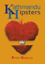Kathmandu Hipsters - Peter Mabelus (ISBN 9789492551399)