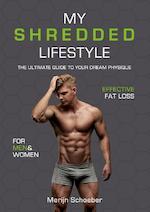 My Shredded Lifestyle - Merijn Schoeber, Sander Roex, Rowan van der Voort (ISBN 9789492745019)