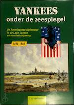 Yankees onder de zeespiegel - C. A. van Minnen (ISBN 9789067072618)
