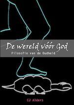 De wereld voor God - C.J. Alders (ISBN 9789082930115)