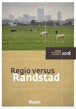 Regio versus Randstad - Centrum Parlementaire Geschiedenis (ISBN 9789058758774)