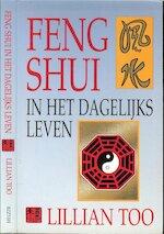 Feng Shui - Lillian Too, Hans Keizer, Studio Imago (ISBN 9789055016020)