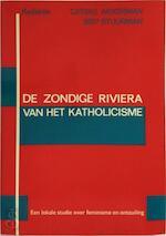 Zondige riviera van het katholicisme - (ISBN 9789062221219)