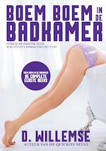 Boem boem in de badkamer: de complete eerste reeks - D. Willemse (ISBN 9789492638564)