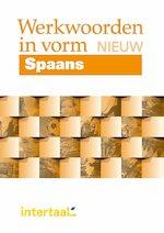 Spaans - Werkwoorden in vorm NIEUW - Pilar Perez Canizares, Carlos Segoviano, Maria Engracia Lopez Sanchez (ISBN 9789460304682)