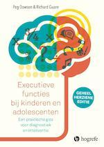 Executieve functies bij kinderen en adolescenten - Peg Dawson, Richard Guare (ISBN 9789079729005)