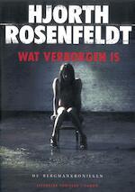 Wat verborgen is - Hjorth Rosenfeldt (ISBN 9789023472223)