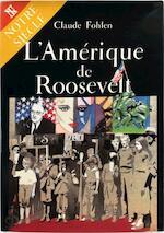 L'Amérique de Roosevelt - Claude Fohlen (ISBN 9782110807786)