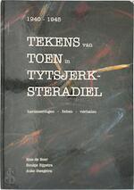 Tekens van toen in tytsjerksteradiel - Boer (ISBN 9789090081144)