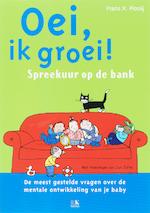 Oei, ik groei! - Frans .X. Plooij, Frans X. Plooij (ISBN 9789021512501)