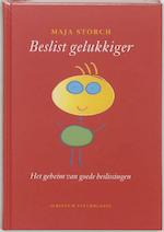 Beslist gelukkiger - M. Storch (ISBN 9789055943456)