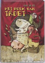 Het boek van Troet - Marc de Bel (ISBN 9789022325391)