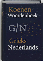 Koenen woordenboek / Grieks-Nederlands - Unknown (ISBN 9789066486263)