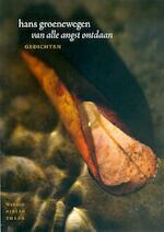 Van alle angst ontdaan - Hans Groenewegen (ISBN 9789028424494)