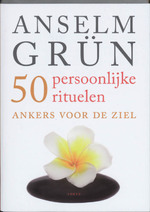 50 persoonlijke rituelen - Anselm Grun (ISBN 9789058777706)