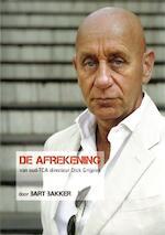 De afrekening - Bart Bakker (ISBN 9789081389112)