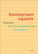 Basisbegrippen logopedie / 2 Communicatiestoornissen: Tests en testgebruik - John van Borsel (ISBN 9789033476549)