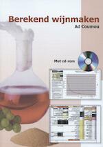 Berekend wijnmaken - Ad Coumou (ISBN 9789080073548)