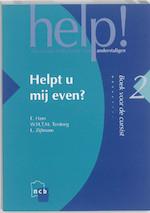 Helpt u mij even? - E. Ham, W.H.T.M. Tersteeg, L. Zijlmans (ISBN 9789055171316)