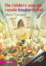 De ridders van de ronde keukentafel - Mark Tijsmans (ISBN 9789048721375)