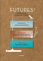 Futures - Herman Konings, Joeri Van den Bergh, Tom Palmaerts (ISBN 9789401426633)