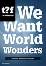 We want world wonders - Winy Maas (ISBN 9789462082250)