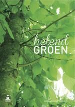 Helend groen - Anne-Marijn Somers, Guy Laurent (ISBN 9789081809146)