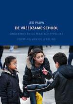 De vreedzame school - Leo Pauw (ISBN 9789088504563)