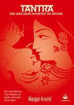 Tantra - een weg naar intimiteit en extase