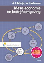 Meso economie en bedrijfsomgeving - A.J. Marijs, Wim Hulleman, W. Hulleman (ISBN 9789001831578)