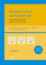No prob, ik kom voor mezelf op! - Nathalie Haeck, Julie van de Weghe, Goedele Boonen, Marieke van Nieuwerburgh, Sara Debruyne (ISBN 9789089534200)
