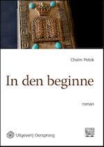 In den beginne - grote letter uitgave - Chaim Potok (ISBN 9789461012098)