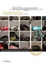 Als leidinggeven in het onderwijs je vak is - Anton van den Dungen, Coen Dirkx (ISBN 9789058716903)