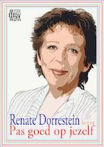 Pas goed op jezelf - Renate Dorrestein (ISBN 9789081771726)