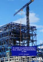 De praktijk van geschilbemiddeling in bouw, vastgoed, gebiedsontwikkeling en infra