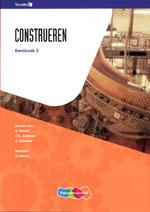 Construeren: Kernboek 2 - F. Dost, A. Drost, J.H. Jonkeren, J. Ouwehand, C. Zegveld, G. Siemens (ISBN 9789006901399)
