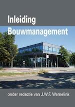 Inleiding Bouwmanagement (ISBN 9789065622501)