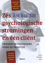 Zes psychologische stromingen en een client - Alie Weerman (ISBN 9789024402465)