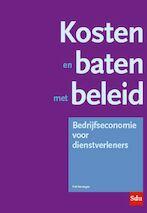 Kosten en baten met beleid - P.L.J. Verstegen (ISBN 9789035246744)