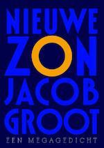 Nieuwe zon - Jacob Groot (ISBN 9789076174358)