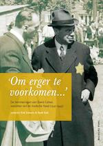 Voorzitter van de Joodse Raad - Erik Somers, David Cohen (ISBN 9789057305368)