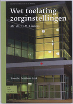 Wet toelating zorginstellingen - J.J.M. Linders (ISBN 9789031360185)