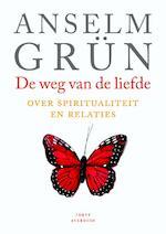 De weg van de liefde - Anselm Grün (ISBN 9789079956050)