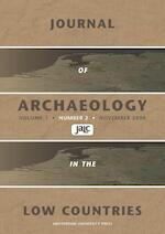 Journal of Archaeology in the Low Countries 2009 - 2 (ISBN 9789089641960)