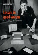 Lessen in goed wonen - Fredie Floré (ISBN 9789058677990)