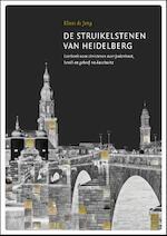 De struikelstenen van Heidelberg - Klaas de Jong (ISBN 9789081891400)