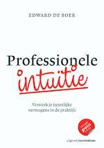 Professionele intuïtie - Edward de Boer (ISBN 9789024401581)