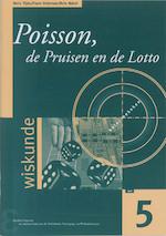 Poisson, de Pruisen en de lotto - Henk Tijms, F. Heierman, R. Nobel (ISBN 9789050410595)