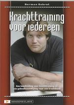 Krachttraining voor iedereen - H. Debrot (ISBN 9789077850015)