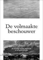 De volmaakte beschouwer - Janneke Wesseling (ISBN 9789492095091)